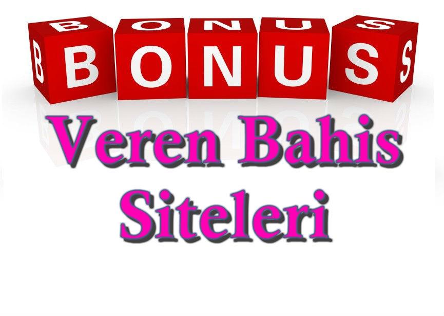 İlk Üyelik Bonusu Veren Bahis Siteleri, Para Veren Bahis Siteleri, En Çok Bonus Veren Bahis Siteleri, Para Yatırmadan İlk Üyelik Bonusu Veren Bahis Siteleri